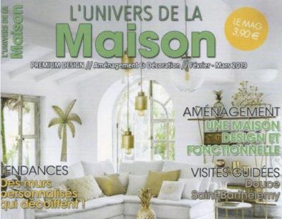 L'UNIVERS DE LA MAISON – Février/Mars 2019