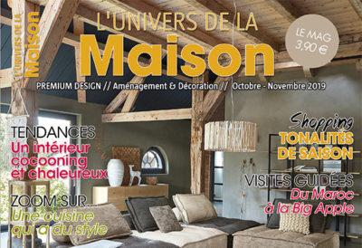 L'UNIVERS DE LA MAISON – Octobre/Novembre 2019